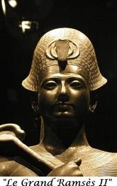 """Le Grand Ramsès II"""